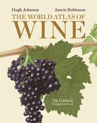 World Atlas of Wine by Hugh Johnson and Jancis Robinson